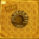ERNEST TUBB~It's a Lonely World / Have You Seen~ Decca 9-29520 1955, 45