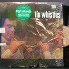 PADDY MOLONEY & SEAN POTTS~Tin Whistles~Shanachie 79033 LP