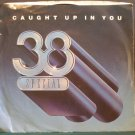 38 SPECIAL~Caught Up in You~ A&M 2412-S 1982, 45