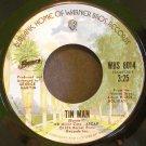 AMERICA~Tin Man~ Warner Bros. WBS 8014 1974, 45
