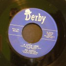 BOB CARROLL~A Little Love / Where Did You Go~ Derby 45-821 1963, 45