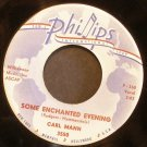 CARL MANN~Some Enchanted Evening~ Phillips Int'l 3550 1960, 45 VG++