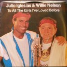 IGLESIAS & NELSON~To All the Girls I've Loved Before~ Columbia 38-04217 1984, 45