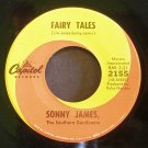 SONNY JAMES~Fairy Tales / Heaven Says Hello~ Capitol 2155 45