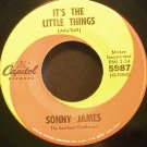 SONNY JAMES~It's the Little Things~ Capitol 5987 1967, 45