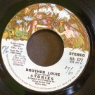 STORIES~Brother Louie / What Comes After~ Kama Sutra KA 577 1973, 45