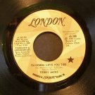 TERRY JACKS~I'm Gonna Love You Too~ London 45-188 1972, PROMO 45