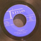 THE BELL NOTES~I've Had it / Be Mine~ Time 1004 1958, 45