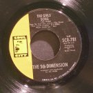 5TH DIMENSION~The Girls' Song / It'll Never Be the Same Again~ Soul City SCR-781 1970, 45