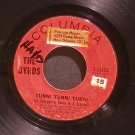 BYRDS~Turn! Turn! Turn! (To Everything There is a Season)~ Columbia 4-43424 1965, 45