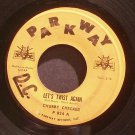CHUBBY CHECKER~Let's Twist Again / Everything's Gonna' Be All Right~ Parkway P-824 1961, 45