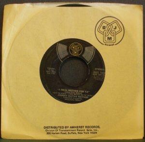 JOHNNY GUITAR WATSON~A Real Mother for Ya~ DJM DJUS 1024 1977, 45