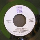 CANNONBALL ADDERLEY & GRIFFIN~African Waltz / Wade in the Water~ Original Jazz Classics 45