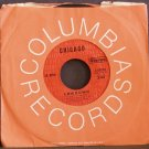 CHICAGO~Lowdown / Loneliness is Just a Word~ Columbia 4-45370 1971, 45