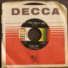 CLAUDE GRAY~If I Ever Need a Lady / Because of Him~ Decca 32122 45