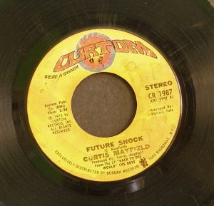 CURTIS MAYFIELD~Future Shock / The Other Side of Town~ Curtom CR 1987 1973, 45