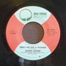JACKIE CARTER~Treat Me Like a Woman~ Big Tree BT-16064 1976, 45 NM