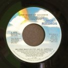 MELISSA MANCHESTER~The Music of Goodbye / Have You Got a Story for Me?~ MCA MCA-52784 1986, 45