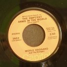 MERLE HAGGARD~The Emptiest Arms in the World / Radiator Man From Wasco~ Capitol 3552 1973, 45
