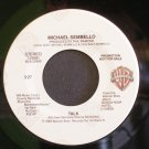 MICHAEL SEMBELLO~Talk~ Warner Bros. 7-29381 1983, PROMO 45