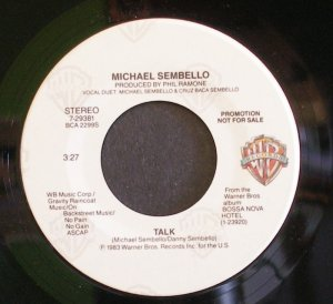 MICHAEL SEMBELLO~Talk~ Warner Bros. 7-29381 1983, PROMO 45