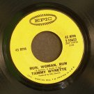 TAMMY WYNETTE~Run, Woman, Run / My Daddy Doll~ EPIC 5-10653 1970, 45