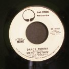 SWEET NOTHIN'~Dance Zurina~ Big Tree BT-16028 1974, PROMO 45