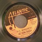 THE YOUNG RASCALS~It's Wonderful / Of Course~ Atlantic 45-2463 1967, 45