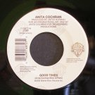 ANITA COCHRAN~Good Times / Girls Like Fast Cars~ Warner Bros. 7-16872 2000, 45