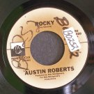 AUSTIN ROBERTS~Rocky / You Got the Power~ Private Stock PS 45,020 1975, 45