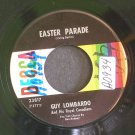GUY LOMBARDO~Easter Parade / Always~ Decca 23817 45