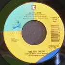 JUDE COLE~Tell the Truth / It Comes Around~ Reprise 7-18673 1992, 45