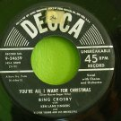 BING CROSBY~You're All I Want for Christmas / The First Nowell~ Decca 9-24659 1950, 45