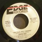 DAVID DEE~On Your Way Fishing / I Wanna Get Into You~ Edge ED 7-003 1986, 45