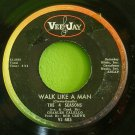 FOUR SEASONS~Walk Like a Man~ Vee Jay VJ 485 1963, 45