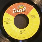 JOE TEX~I Gotcha / A Mother's Prayer~ Dial D-1010 1972, 45