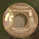 K.C. & SUNSHINE BAND~Do You Wanna Go Party / Come to My Island~ T.K. TK-1033 1979, 45