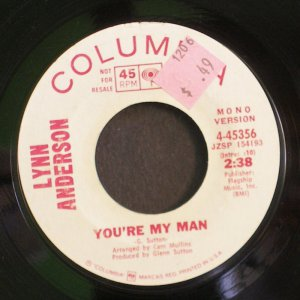 LYNN ANDERSON~You're My Man~ Columbia 4-45356 1971, PROMO 45