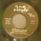LYNN WHITE~I'm Gonna Find Me a Lover Tonight / Sorry~ Waylo WAYLO 3015 45