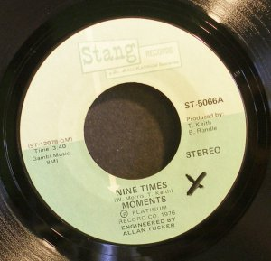MOMENTS~Nine Times / When the Morning Comes~ Stang ST-5006 1976, 45