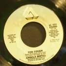 ANGELA BOFILL~Too Tough~Arista 1031 (Disco) VG+ 45
