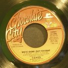 CAMEO~We`re Goin Out Tonight~Chocolate City 3206 (Funk) VG+ 45