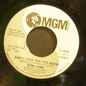 DENI LYNN~Baby I Love You Too Much~MGM 14404 (Northern Soul) Promo Rare VG++ 45