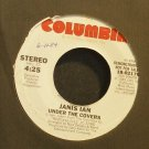 JANIS IAN~Under the Covers~Columbia 02176 Promo VG+ 45