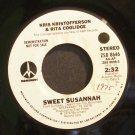 KRIS KRISTOFFERSON & RITA COOLIDGE~Sweet Susannah~Monument 8646 Promo VG+ 45
