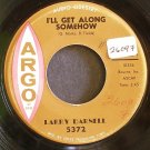 LARRY DARNELL~I'll Get Along Somehow~Argo 5372 (Funk) 1st Promo Rare VG+ HEAR 45