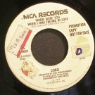 LOBO~Where Were You When I Was Falling in Love~MCA 41065 (Soft Rock) Promo 45