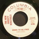 NEW CHRISTY MINSTRELS~Born to Be Free~Columbia 43470 Promo 45