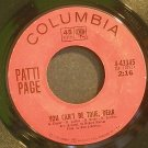 PATTI PAGE~You Can't Be True, Dear~Columbia 43345 VG+ 45