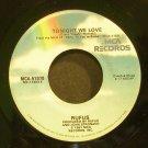 RUFUS~Tonight We Love~MCA 51070 (Disco) M- 45
